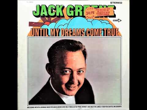 Then You Can Tell Me Goodbye , Jack Greene , 1969