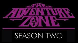 The Adventure Zone Season Two Announcement