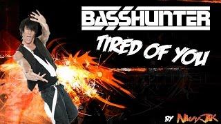 Basshunter - Tired of you (Lyrics in English and Spanish)