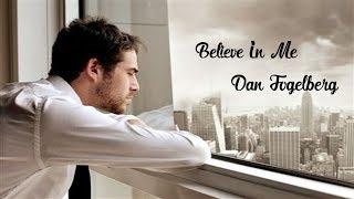 Believe In Me - Dan Fogelberg (tradução) HD