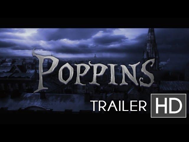 """""""POPPINS"""" Teaser Trailer - Tim Burton Movie"""