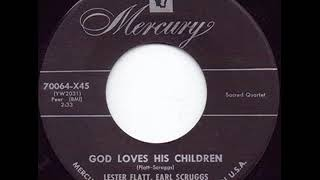 God Loves His Children - Lester Flatt & Earl Scruggs