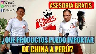 IMPORTAR DE CHINA A Perú  | Que Productos Puedo IMPORTAR DE CHINA A PERÚ