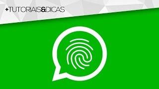 SAIU PRA TODOS! Como ter o BLOQUEIO POR DIGITAL no WhatsApp