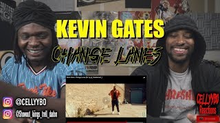 Kevin Gates   Change Lanes (Dir. By @_ColeBennett_)   REACTION