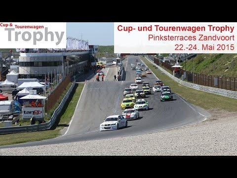 Cup- und Tourenwagen Trophy: Pinksterraces Zandvoort 2015