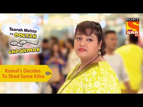 Taarak Mehta Ka Ooltah Chashmah - Episode 282 - Youtube ... Taarak Mehta Ka Ooltah Chashmah Komal