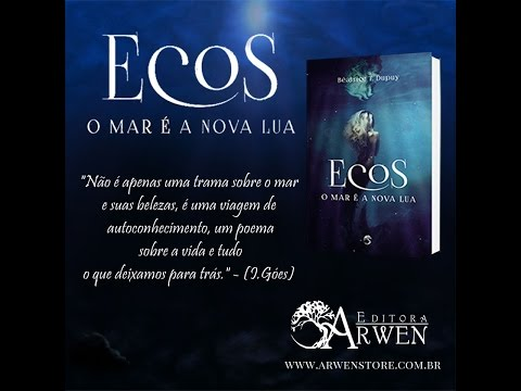 Book trailer: Ecos. o Mar é a nova Lua