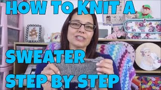 How To Knit A Sweater For Beginners Step By Step #1