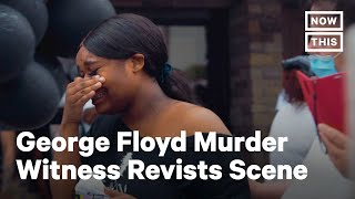 GEORGE FLOYD WITNESS SPEAKS: The woman who recorded the now-viral footage of police killing George Floyd returned to the scene the next day to recount the traumatic experience. » Subscribe to NowThis: http://go.nowth.is/News_Subscribe » Sign up for our newsletter KnowThis to get the biggest stories of the day delivered straight to your inbox: https://go.nowth.is/KnowThis  In US news and current events today, Darnella Frazier, who filmed cops kneel on George Floyd's neck, revisited the emotional scene the next day. Thousands of protesters gathered around the Minneapolis intersection where Floyd pleaded for his life as he was pinned to the ground, dying just hours later in the hospital. The police say they were responding to a report of forgery in progress and claim that Floyd physically resisted arrest. Four of the officers involved have been fired, but Floyd's family is calling for their arrests.   For more world news, subscribe to NowThis News.   #GeorgeFloyd #DarnellaFrazier #BLM #News #NowThis #NowThisNews  Connect with NowThis » Like us on Facebook: http://go.nowth.is/News_Facebook » Tweet us on Twitter: http://go.nowth.is/News_Twitter » Follow us on Instagram: http://go.nowth.is/News_Instagram » Find us on Snapchat Discover: http://go.nowth.is/News_Snapchat  NowThis is your premier news outlet providing you with all the videos you need to stay up to date on all the latest in trending news. From entertainment to politics, to viral videos and breaking news stories, we're delivering all you need to know straight to your social feeds. We live where you live.  http://www.youtube.com/nowthisnews @nowthisnews