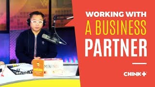 BUSINESS TIPS: Working with a Business Partner