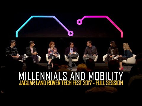 Tech Talk – Milllenials And Mobility / Jaguar Land Rover Tech Fest 2017