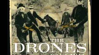 The Drones - I'm Here Now