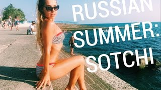 RUSSIA IN SUMMER TIME: TRIP TO SOCHI | Nicole Deli