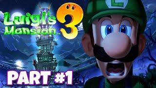 LUIGI'S MANSION 3 Gameplay Walkthrough Part 1 - KING BOO & The LAST RESORT!! - Nintendo Switch