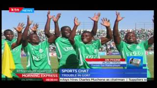 Morning Express: Sports Chat; Trouble in Gor Mahia FC ahead of elections in December, 10/10/16