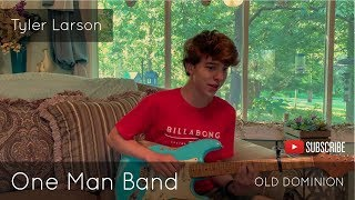 Old Dominion   One Man Band (Tyler Larson Cover)