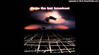 Doves - The Last Broadcast - 03 - There Goes the Fear