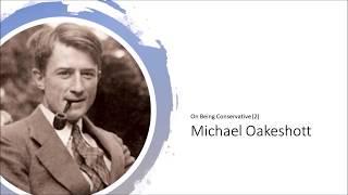 Don't be Nostalgic: Oakeshott on Conservative Disposition