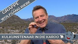Afrikaanse Grappe: Kulkunstenaar in die Karoo met Wolfgang Riebe
