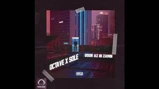 Octave Ft Sole - Door Az in Zamin (Клипхои Эрони 2019)