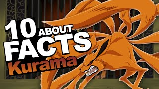 "10 Facts About Kurama/Kyuubi You Should Know!!! ""Naruto Shippuden"""