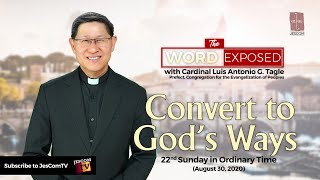The Word Exposed with Cardinal Tagle - Convert to God's Ways (August 30, 2020)