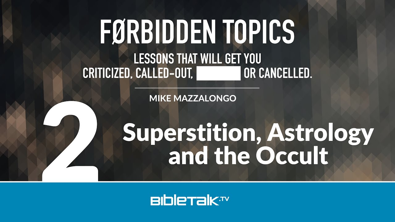 2. Superstition, Astrology and the Occult