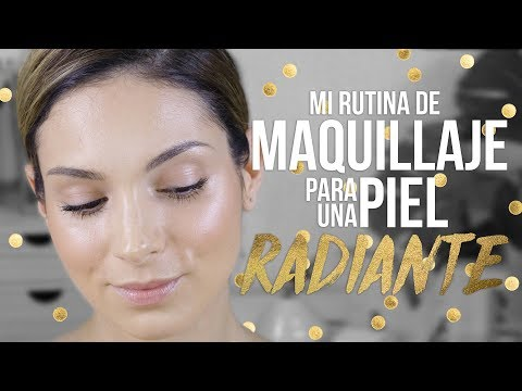 Piel luminosa, fresca, radiante y NATURAL | TUTORIAL