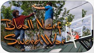 Basketball Nerf Sword War W/Chris & Camden