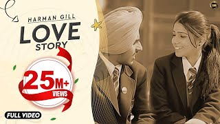 LOVE STORY | HARMAN GILL | YAAR ANMULLE RECORDS | OFFICIAL VIDEO | LATEST PUNJABI SONG