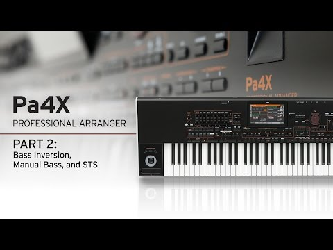 Korg PA4X Style Play Tutorial: Bass Inversions, Manual Bass, Keyboard (STS)