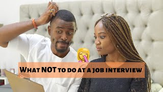 What NOT to do at a Job Interview