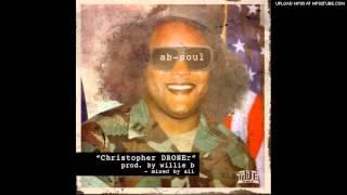 Ab-Soul - Christopher DRONEr