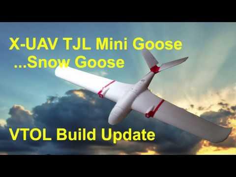 xuav-snow-goose-or-tjl-mini-goose--vtol-build-update