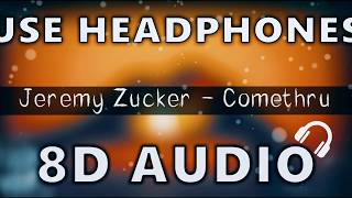 Jeremy Zucker   Comethru 8D AUDIO | USE HEADPHONES 🎧