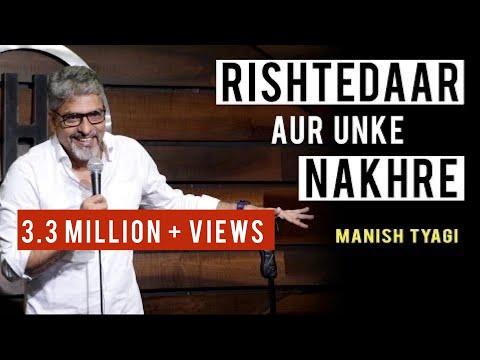 Rishtedaar aur unke Nakhre - Stand up Comedy by Manish Tyagi