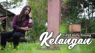 FDJ Emily Young - KELANGAN (Official Music Video)