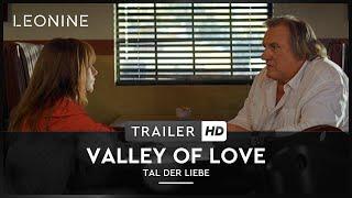 Valley of Love - Tal der Liebe Film Trailer