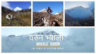 Makalu Barun - EP 02 | Makalu Base Camp | Shivadhara | The Jewel of Eastern Nepal