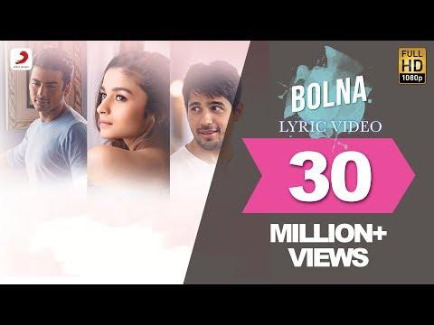 Bolna Lyric Video - Kapoor & Sons | Sidharth | Alia | Fawad | Arijit | Asees | Tanishk