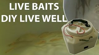 DIY Portable Live Well Bait tank for Bait Fish under $25: How to