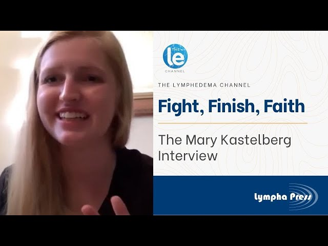 Fight, Finish, Faith: The Mary Kastelberg Interview