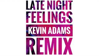 Mark Ronson   Late Night Feelings Ft. Lykke Li (Kevin Adams Remix)