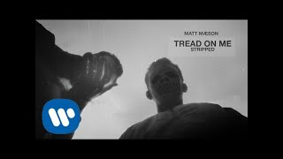 Matt Maeson - Tread On Me (Stripped) [Official Audio] - YouTube