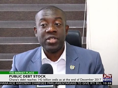 Public Debt Stock   The Market Place on Joy News 26 3 18