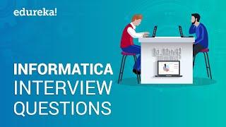 Informatica Interview Questions | Informatica Tutorial | Informatica Training | Edureka