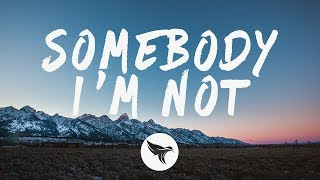 Martin Jensen, Bjørnskov   Somebody I'm Not (Lyrics)