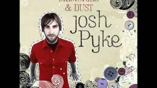 Josh Pyke - Sew My Name