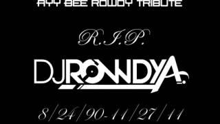 A.B-Rowdy A Tribute
